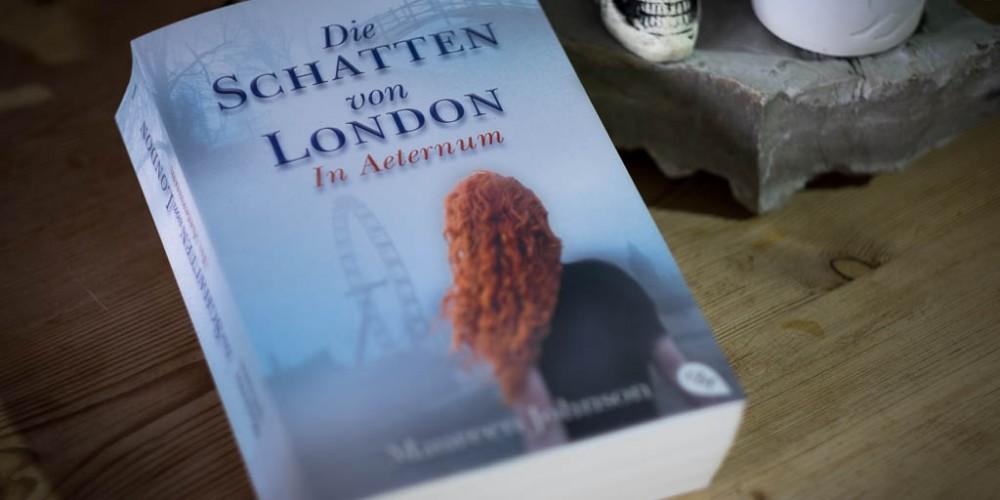 """""""Die Schatten von London - In Aeternum"""" von Maureen Johnson"""