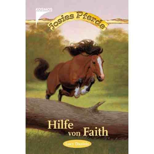 Josies Pferde - Hilfe von Faith